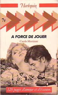 www.bibliopoche.com/thumb/A_force_de_jouer_de_Carole_Mortimer/200/0198837.jpg