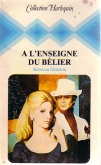 L'enseigne du bélier - Rebecca Stratton - Collection Harlequin