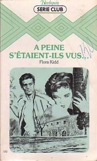 www.bibliopoche.com/thumb/A_peine_s_etaient-ils_vus_de_Flora_Kidd/200/0198223.jpg