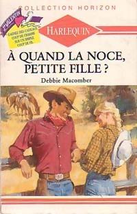 www.bibliopoche.com/thumb/A_quand_la_noce_petite_fille__de_Debbie_Macomber/200/0188428.jpg