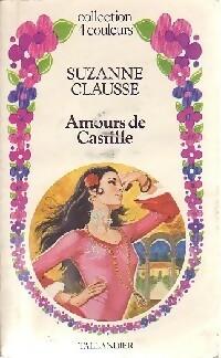 www.bibliopoche.com/thumb/Amours_de_Castille_de_Suzanne_Clausse/200/0280432.jpg