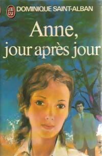 www.bibliopoche.com/thumb/Anne_jour_apres_jour_Tome_I_de_Dominique_Saint-Alban/200/0015212.jpg