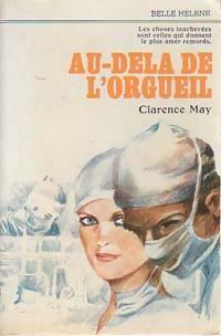 www.bibliopoche.com/thumb/Au-dela_de_l_orgueil_de_Clarence_May/200/0063413.jpg