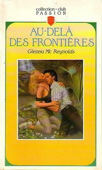 www.bibliopoche.com/thumb/Au-dela_des_frontieres_de_Glenna_McReynolds/200/0179416.jpg