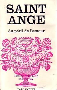 www.bibliopoche.com/thumb/Au_peril_de_l_amour_de_Saint-Ange/200/0217107.jpg