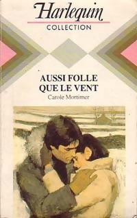 www.bibliopoche.com/thumb/Aussi_folle_que_le_vent_de_Carole_Mortimer/200/0188790.jpg