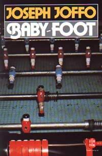 www.bibliopoche.com/thumb/Baby-foot_de_Joseph_Joffo/200/0045188.jpg