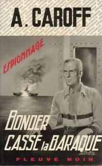 Achetez le livre d'occasion Bonder casse la baraque de André Caroff sur Livrenpoche.com