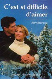 www.bibliopoche.com/thumb/C_est_si_difficile_d_aimer_de_Jany_Brismont/200/0202929.jpg