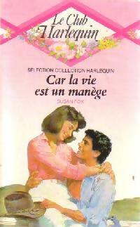 www.bibliopoche.com/thumb/Car_la_vie_est_un_manege_de_Susan_Fox/200/0167148.jpg