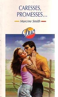 www.bibliopoche.com/thumb/Caresses_promesses_de_Marcine_Smith/200/0188995.jpg