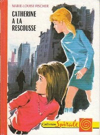 www.bibliopoche.com/thumb/Catherine_a_la_rescousse_de_Marie-Louise_Fischer/200/0068749.jpg