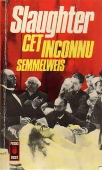 www.bibliopoche.com/thumb/Cet_inconnu_Semmelweis_de_Frank_Gill_Slaughter/200/0020482.jpg