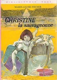 www.bibliopoche.com/thumb/Christine_la_sauvageonne_de_Marie-Louise_Fischer/200/0163018.jpg