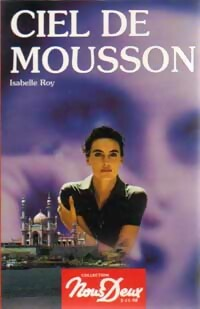 Ciel de mousson - Isabelle Roy