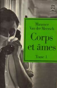 www.bibliopoche.com/thumb/Corps_et_ames_Tome_I_de_Maxence_Van_der_Meersch/200/0049203.jpg