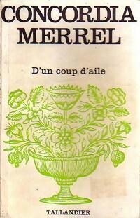 www.bibliopoche.com/thumb/D_un_coup_d_aile_de_Concordia_Merrel/200/0154842.jpg