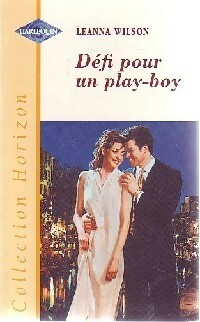 www.bibliopoche.com/thumb/Defi_pour_un_play-boy_de_Leanne_Wilson/200/0203862.jpg