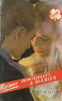 www.bibliopoche.com/thumb/Demoiselles_a_marier_de_Myonne/200/0149617.jpg
