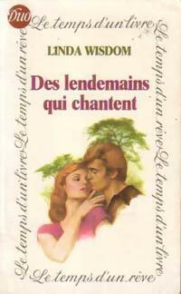 www.bibliopoche.com/thumb/Des_lendemains_qui_chantent_de_Linda_Wisdom/200/0168680.jpg