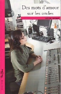 www.bibliopoche.com/thumb/Des_mots_d_amour_sur_les_ondes_de_Celine_Renaud/200/0362638.jpg