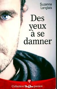 www.bibliopoche.com/thumb/Des_yeux_a_se_damner_de_Suzanne_Langlais/200/0483807.jpg