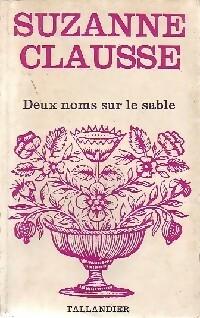 www.bibliopoche.com/thumb/Deux_noms_sur_le_sable_de_Suzanne_Clausse/200/0298980.jpg