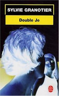 www.bibliopoche.com/thumb/Double_je_de_Sylvie_Granotier/200/0212091.jpg