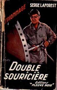 www.bibliopoche.com/thumb/Double_souriciere_de_Serge_Laforest/200/0036363-1.jpg