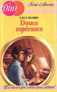www.bibliopoche.com/thumb/Douce_esperance_de_Cally_Hugues/200/0212267.jpg