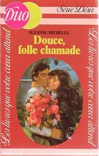 www.bibliopoche.com/thumb/Douce_folle_chamade_de_Suzanne_Michelle/200/0168609.jpg