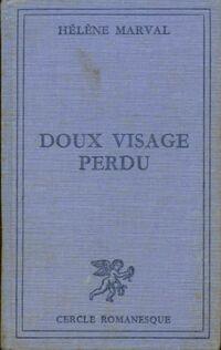 www.bibliopoche.com/thumb/Doux_visage_perdu_de_Helene_Marval/200/0207664.jpg