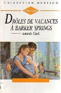 www.bibliopoche.com/thumb/Droles_de_vacances_a_Barker_Springs_de_Amanda_Clark/200/0159692.jpg