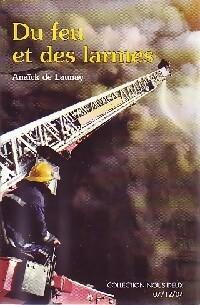 www.bibliopoche.com/thumb/Du_feu_et_des_larmes_de_Anaick_De_Launay/200/0271438.jpg