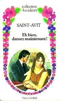 www.bibliopoche.com/thumb/Eh_bien_dansez_maintenant__de_Saint-Avit/200/0158934.jpg