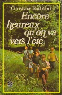 www.bibliopoche.com/thumb/Encore_heureux_qu_on_va_vers_l_ete_de_Christiane_Rochefort/200/0068185.jpg