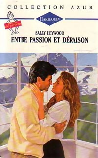 Entre passion et déraison, Sally Heywood