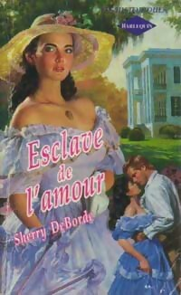 www.bibliopoche.com/thumb/Esclave_de_l_amour_de_Sherry_DeBorde/200/0160050.jpg