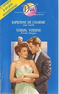 www.bibliopoche.com/thumb/Espionne_de_charme__Voisin_voisine_de_Kristin_Smith/200/0254565.jpg