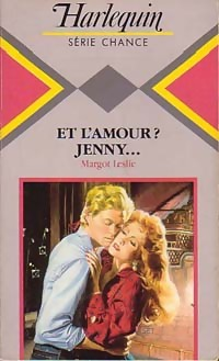 Et l'amour ? Jenny... - Margot Leslie - Chance