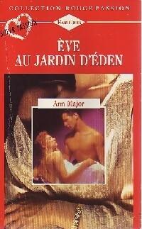 www.bibliopoche.com/thumb/Eve_au_jardin_d_Eden_de_Ann_Major/200/0230542.jpg