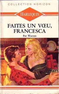 www.bibliopoche.com/thumb/Faites_un_voeu_Francesca_de_Pat_Warren/200/0215160.jpg