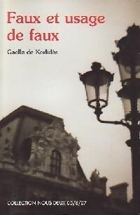 www.bibliopoche.com/thumb/Faux_et_usage_de_faux_de_Gaelle_De_Kerlides/200/0284459.jpg