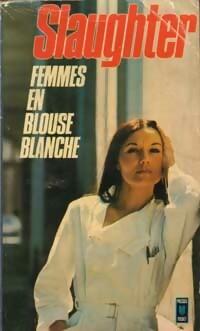 www.bibliopoche.com/thumb/Femmes_en_blouse_blanche_de_Frank_Gill_Slaughter/200/0015979.jpg