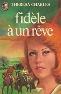 www.bibliopoche.com/thumb/Fidele_a_un_reve_de_Theresa_Charles/200/0048896.jpg