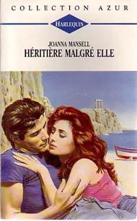 www.bibliopoche.com/thumb/Heritiere_malgre_elle_de_Joanna_Mansell/200/0207762.jpg