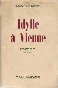 www.bibliopoche.com/thumb/Idylle_a_Vienne_de_Anne_Mariel/200/0233353.jpg