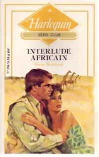 www.bibliopoche.com/thumb/Interlude_africain_de_Gwen_Westwood/200/0248973.jpg