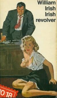 www.bibliopoche.com/thumb/Irish_revolver_de_William_Irish/200/0475064.jpg