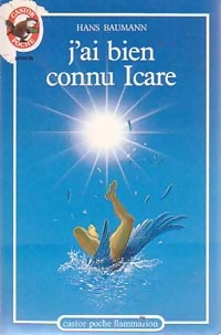 www.bibliopoche.com/thumb/J_ai_bien_connu_Icare_de_Hans_Baumann/200/0058954.jpg